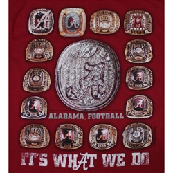 Alabama Crimson Tide Football T-Shirts - It's What We Do - Championship Rings